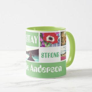 Stay strong motto and photo template mug