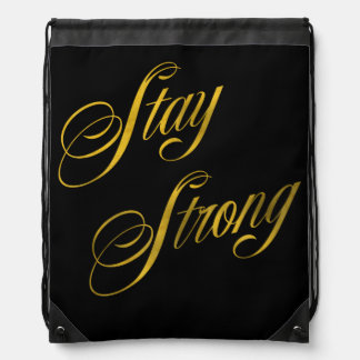 Stay Strong Quote Faux Gold Foil Quotes Sparkly Drawstring Bag