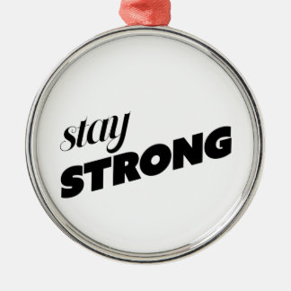 STAY STRONG Silver-Colored ROUND DECORATION