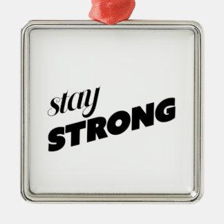 STAY STRONG Silver-Colored SQUARE DECORATION