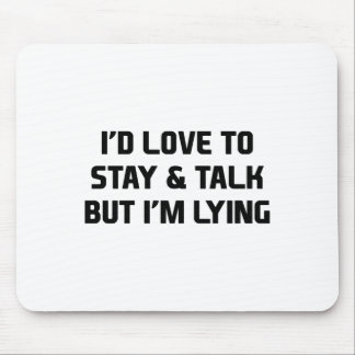 Stay & Talk Mouse Pad