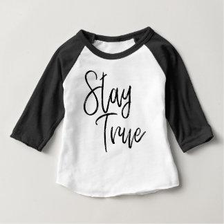 Stay True word art brush effect Baby T-Shirt