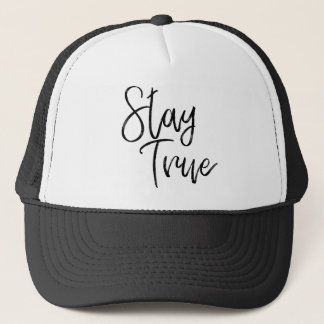 Stay True word art brush effect Trucker Hat