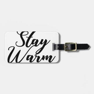 Stay-Warm Luggage Tag