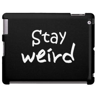 Stay Weird - Funky iPad Case