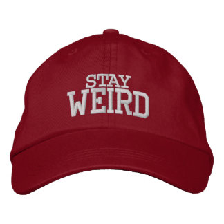 STAY WEIRD funny sports hat | Custom color caps Embroidered Cap