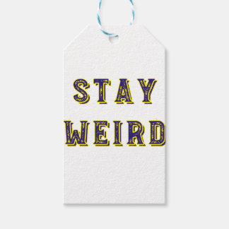 Stay Weird Gift Tags