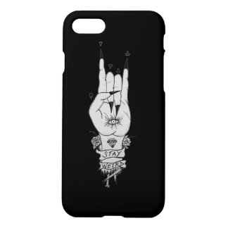 Stay Weird - Hand of the wise iPhone 7 Case