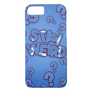 Stay Weird! iPhone 7 Case