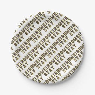 Stay Weird Paper Plate