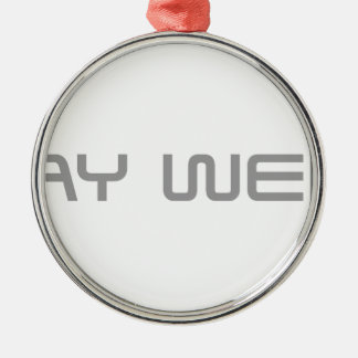 stay-weird-saved-gray.png Silver-Colored round decoration