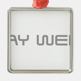 stay-weird-saved-gray.png Silver-Colored square decoration