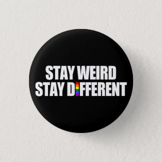 Stay Weird Stay Different 3 Cm Round Badge