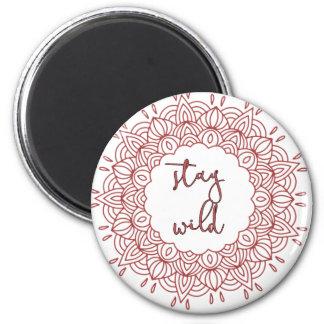 Stay Wild Boho Gypsy Design Magnet