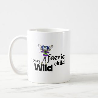Stay Wild Faerie Child Steampunk Coffee Mug