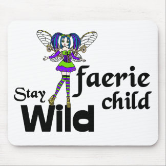 Stay Wild Faerie Child Steampunk Mousepad