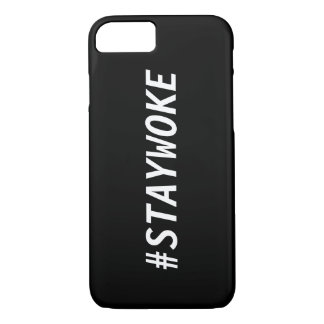 Stay Woke Hashtag iPhone 7 Case