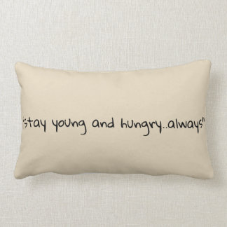 Stay young and hungry lumbar cushion