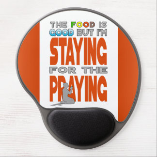 Staying for the Praying Gel Mouse Pad