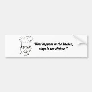 Stays in Kitchen Bumper Stickers