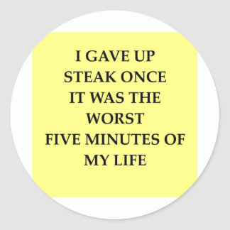 STEAK.jpg Classic Round Sticker