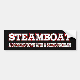 Steamboat Drinking Town Bumper Sticker