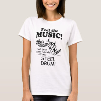 Steel Drum Feel The Music T-Shirt