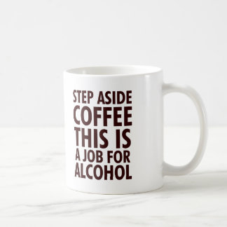 Step Aside Coffee Basic White Mug