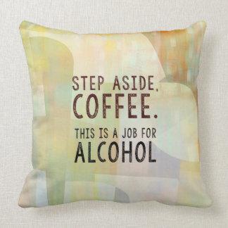 Step Aside Coffee Cushion
