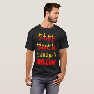 Step Back Grandpa Grilling Barbecue Tshirt