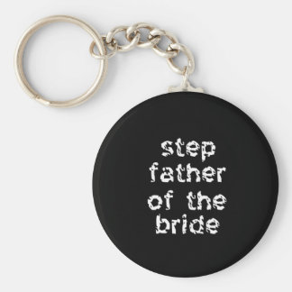 Step Father of the Bride Key Chains