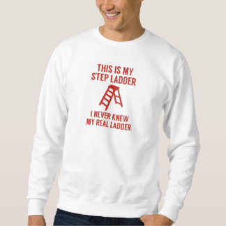 Step Ladder Sweatshirt