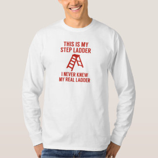 Step Ladder T-Shirt