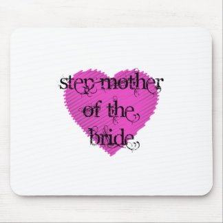 Step Mother of the Bride Mouse Pad