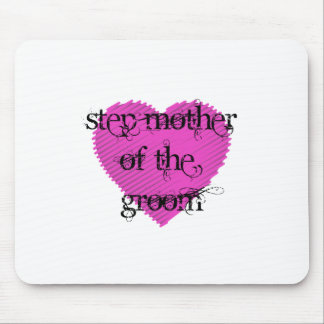 Step Mother of the Groom Mouse Pad