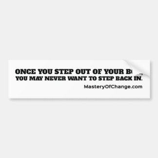 Step out of your box bumper sticker