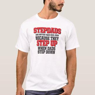 Stepdads step up T-Shirt