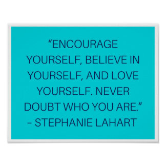 Stephanie Lahart Inspiration Quotes Poster