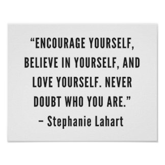 Stephanie Lahart Inspirational Quotes Poster