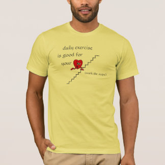 steps, cute heart, daily exercise, is good for,... T-Shirt