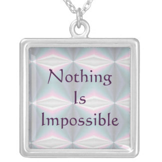 Sterling Silver Nothing is Impossible Necklace