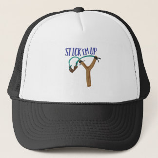 Stick Em Up Trucker Hat