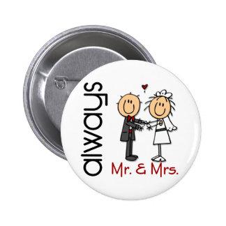 Stick Figure Wedding Couple Mr. & Mrs. Always 6 Cm Round Badge
