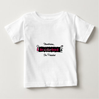 Stick Figures Resisterhood Nevertheless She Persis Baby T-Shirt