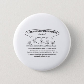 Stick guys say Neurofibromatosis 6 Cm Round Badge