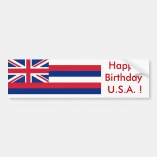 Sticker Flag of Hawaii, Happy Birthday U.S.A.! Bumper Stickers