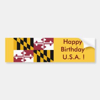 Sticker Flag of Maryland, Happy Birthday U.S.A.! Car Bumper Sticker
