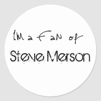 Sticker: I'm A fan OF Steve Merson Classic Round Sticker