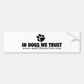 """Sticker """"In Dogs We Trust """""""