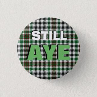 Still Aye Burns Tartan Scottish Independence Badge